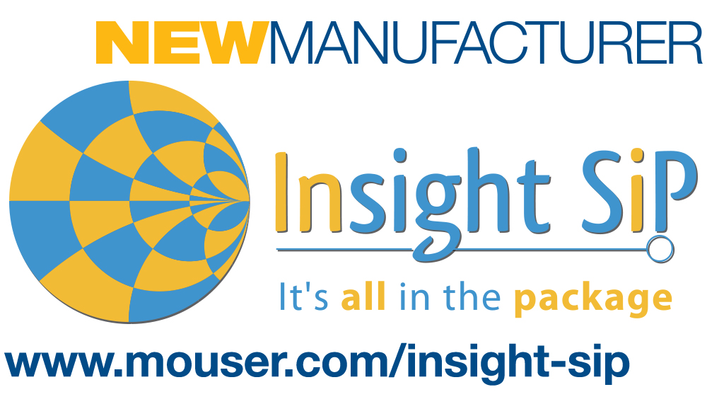 Mouser Electronics Signs Global Deal to Distribute Insight SiP