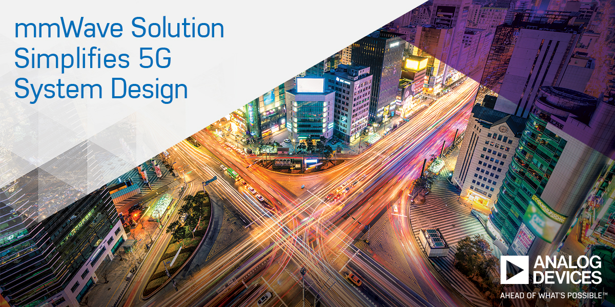 Analog Devices Announces Breakthrough Solution to Accelerate mmWave
